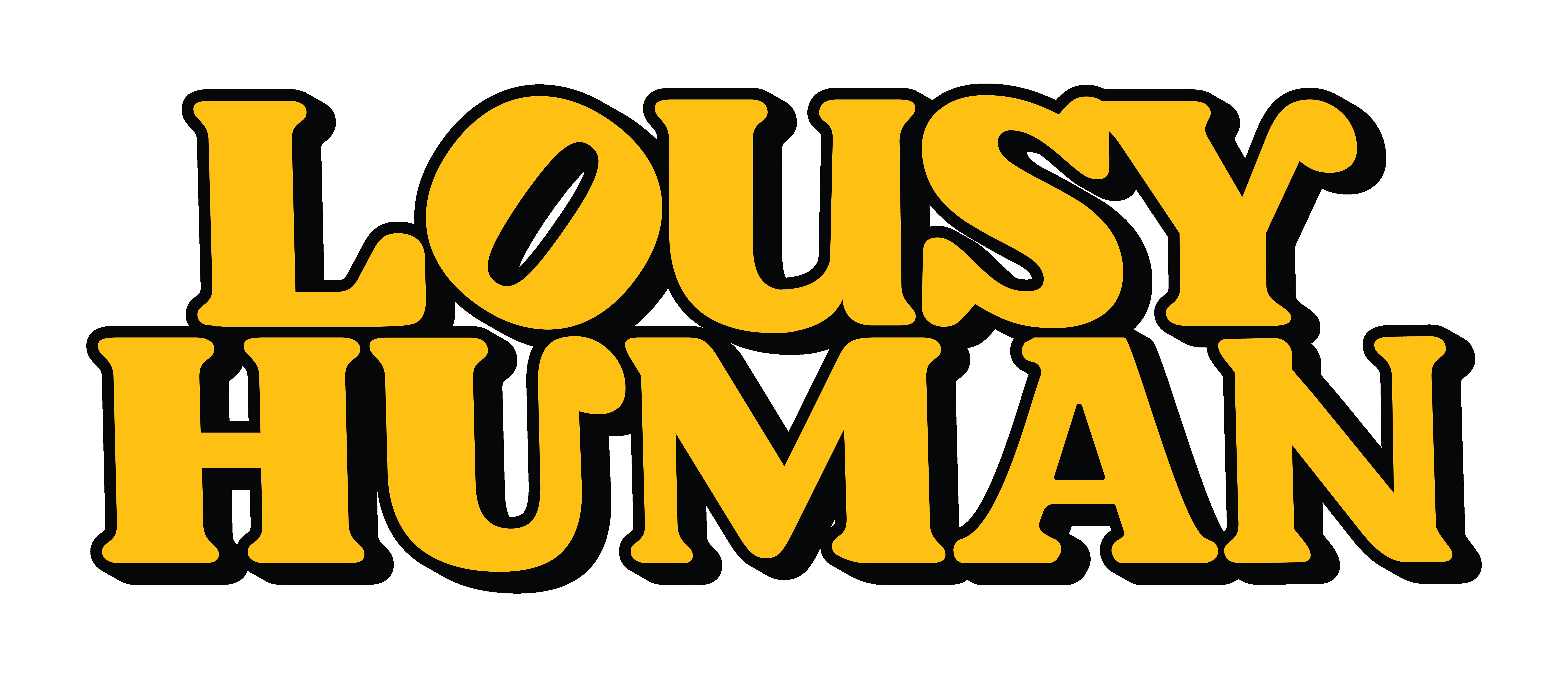 Lousy Human